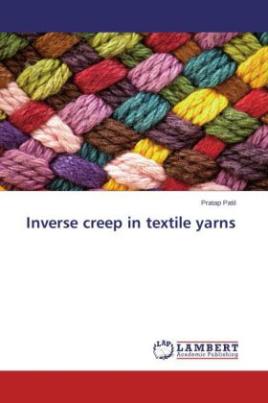 Inverse creep in textile yarns