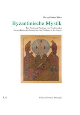 Byzantinische Mystik