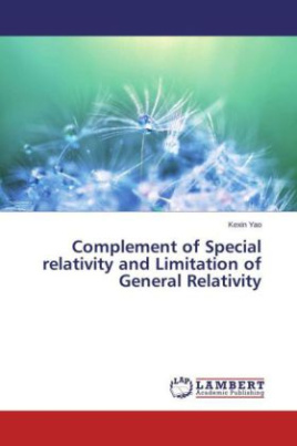 Complement of Special relativity and Limitation of General Relativity