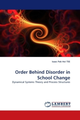 Order Behind Disorder in School Change