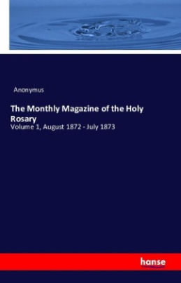 The Monthly Magazine of the Holy Rosary