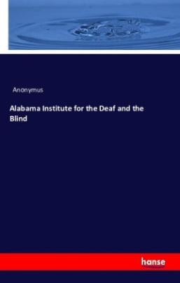 Alabama Institute for the Deaf and the Blind