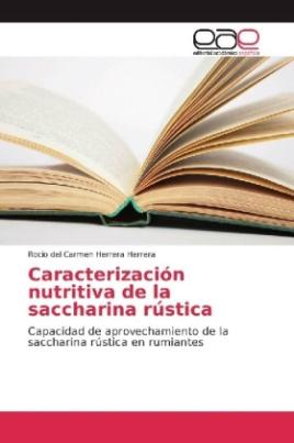 Caracterización nutritiva de la saccharina rústica