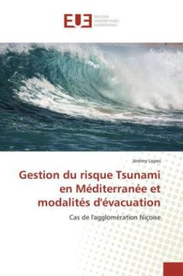 Gestion du risque Tsunami en Méditerranée et modalités d'évacuation