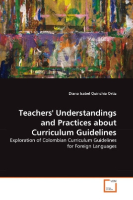 Teachers' Understandings and Practices about Curriculum Guidelines