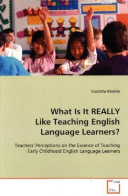 What Is It REALLY Like Teaching English Language Learners?