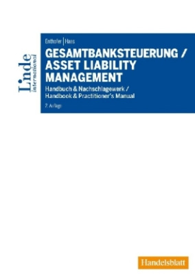 Gesamtbanksteuerung / Asset Liability Management