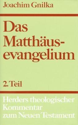 Das Matthäusevangelium. Tl.2