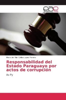 Responsabilidad del Estado Paraguayo por actos de corrupción