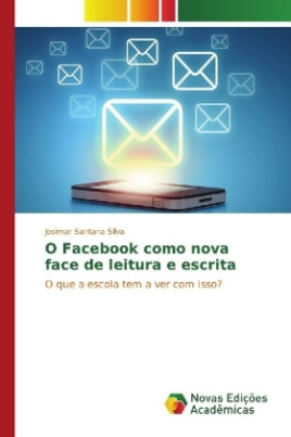 O Facebook como nova face de leitura e escrita