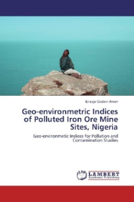 Geo-environmetric Indices of Polluted Iron Ore Mine Sites, Nigeria