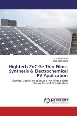 Hightech ZnCrSe Thin Films: Synthesis & Electrochemical PV Application
