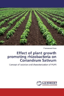 Effect of plant growth promoting rhizobacteria on Coriandrum Sativum
