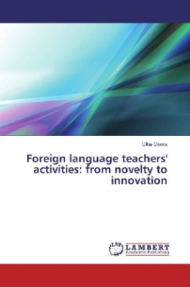 Foreign language teachers' activities: from novelty to innovation