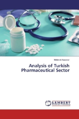 Analysis of Turkish Pharmaceutical Sector