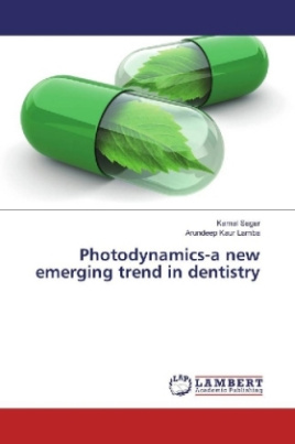 Photodynamics-a new emerging trend in dentistry