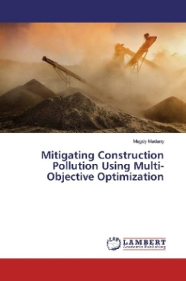 Mitigating Construction Pollution Using Multi-Objective Optimization