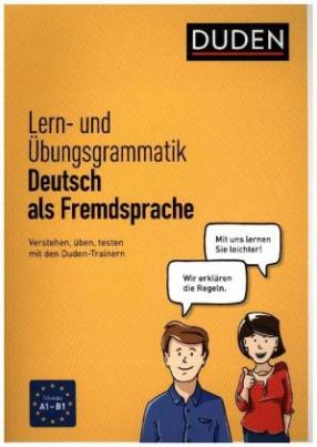 Duden Lern- und Übungsgrammatik Deutsch als Fremdsprache