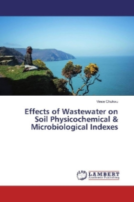 Effects of Wastewater on Soil Physicochemical & Microbiological Indexes