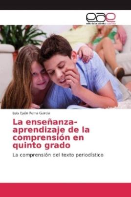La enseñanza-aprendizaje de la comprensión en quinto grado