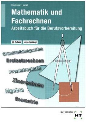 Lehrerhandbuch Mathematik und Fachrechnen