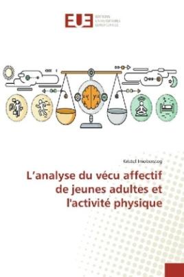 L'analyse du vécu affectif de jeunes adultes et l'activité physique