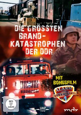 Die größten DDR-Brandkatastrophen