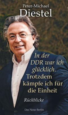 In der DDR war ich glücklich (handsigniert)