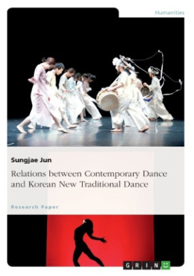 Relations between Contemporary Dance and Korean New Traditional Dance