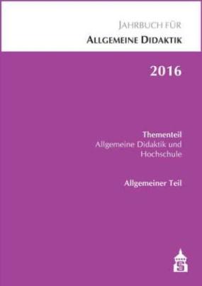 Jahrbuch für Allgemeine Didaktik 2016