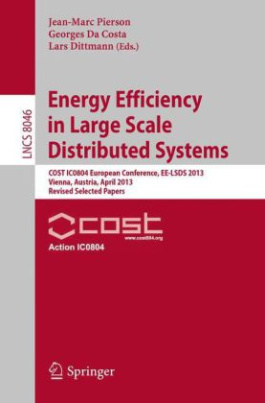 Energy Efficiency in Large Scale Distributed Systems