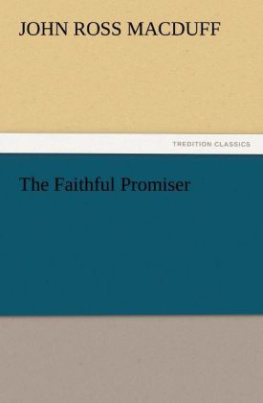 The Faithful Promiser