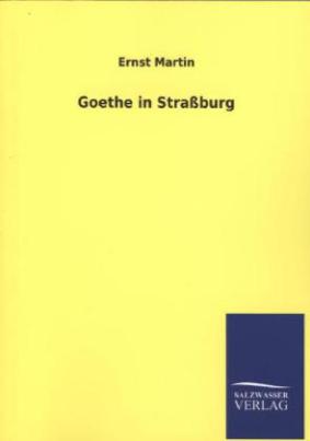 Goethe in Straßburg