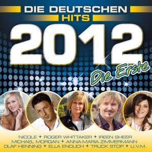 Die Deutschen Hits 2012 - Die Erste