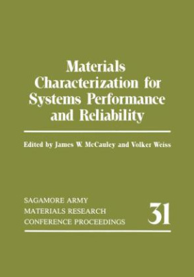 Materials Characterization for Systems Performance and Reliability