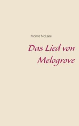 Das Lied von Melogrove