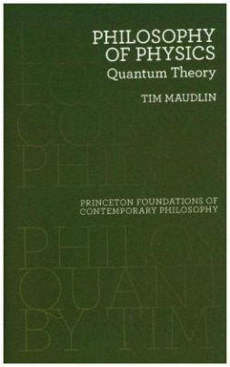 Philosophy of Physics - Quantum Theory