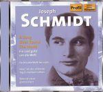Joseph Schmidt / Ein Lied geht um die Welt