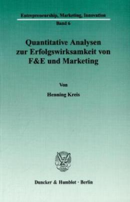 Quantitative Analysen zur Erfolgswirksamkeit von F&E und Marketing.