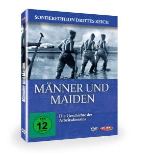 Männer und Maiden – Die Geschichte des Arbeitsdienstes