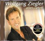 Wolfgang Ziegler - Alles und Jetzt
