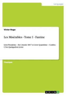 Les Misérables - Tome I - Fantine