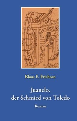 Juanelo, der Schmied von Toledo