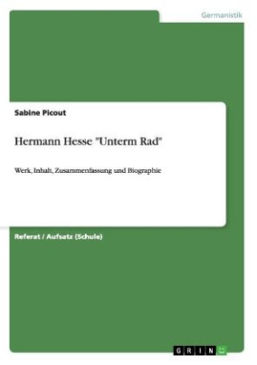 "Hermann Hesse ""Unterm Rad"""