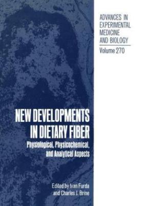 New Developments in Dietary Fiber