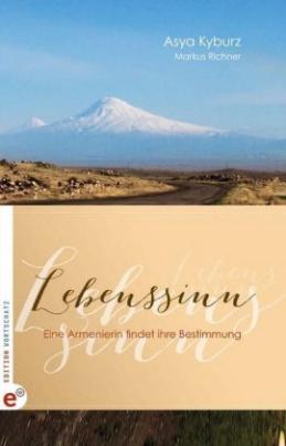 Lebenssinn - Eine Armenierin findet ihre Bestimmung
