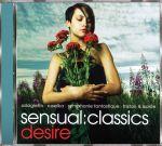 Sensual Classics - Desire