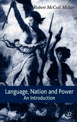 Language, Nation and Power