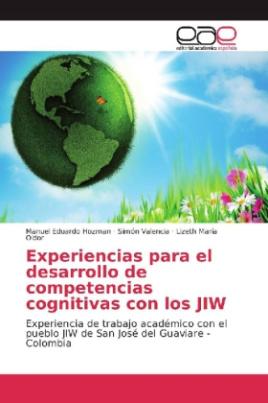 Experiencias para el desarrollo de competencias cognitivas con los JIW