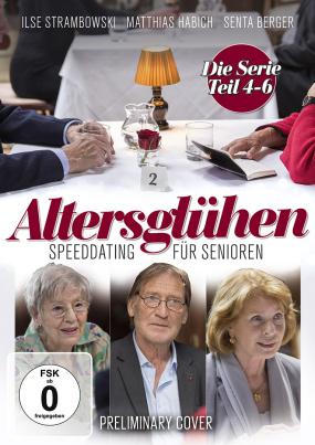 Altersglühen - Die Serie (Teil 4-6)
